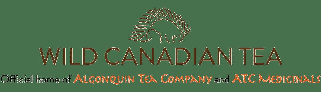 Wild Canadian Tea Official home of Algonquin Tea Company and ATC Medicinals